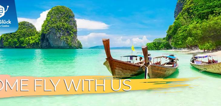 Come Fly with us – Thailand